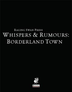 Whispers & Rumours: Borderland Town