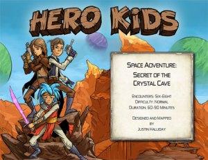 Hero Kids - Space Adventure - Secret of the Crystal Cave