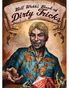 Bill Webb's Book of Dirty Tricks