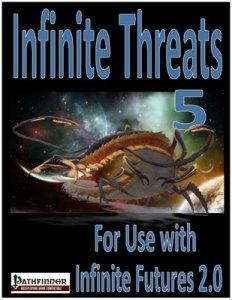 Infinite Futures, Infinite Threats 5