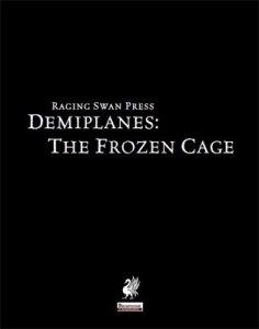 Demiplanes: The Frozen Cage