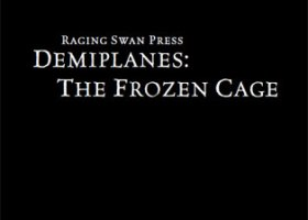 Demiplanes: The Frozen Cage