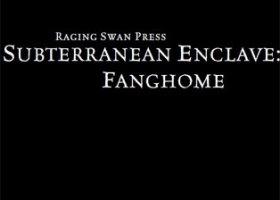 Subterranean Enclave: Fanghome