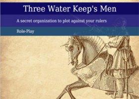 Three Waters Keep's Men