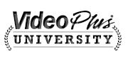 VideoPlus University