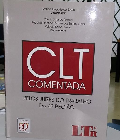 CLT Comentada por Juízes do Trabalho Gaúchos.