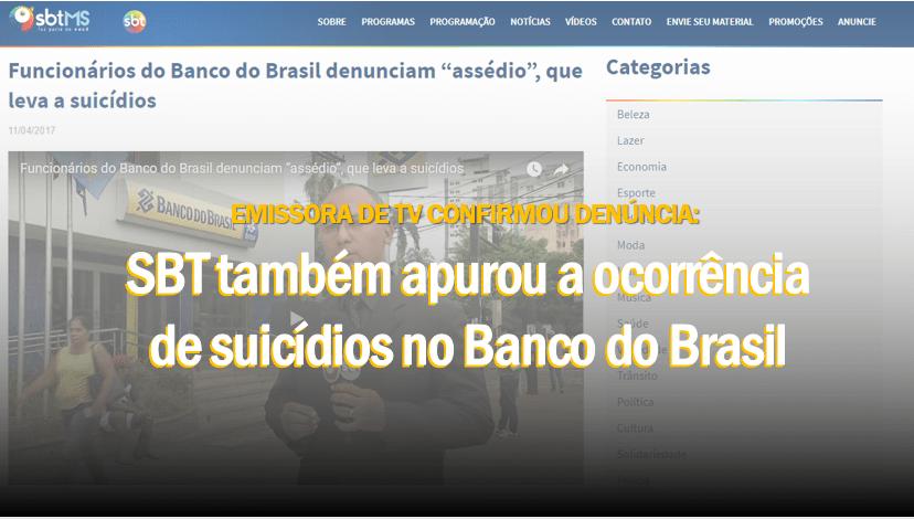 SBT confirma denúncia: assédio moral gera suicídios no Banco do Brasil