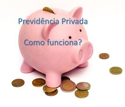 Previdencia privada como funciona