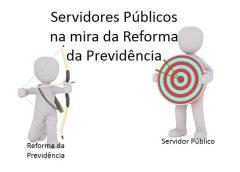 servidores publicos na mira da reforma da previdencia