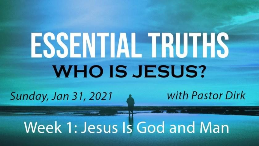 Who Is Jesus? 2021 - Week 1
