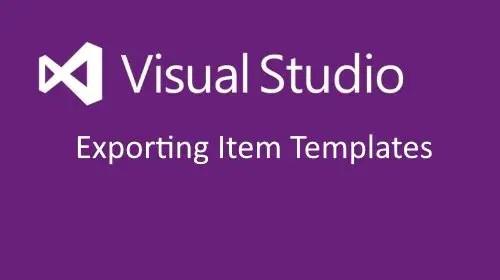 Visual Studio Export Item Templates