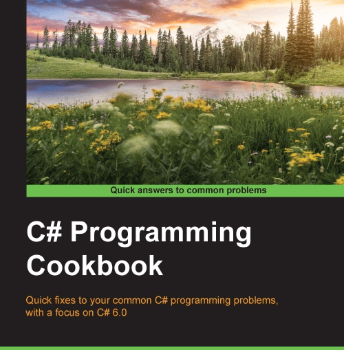 C# Programming Cookbook