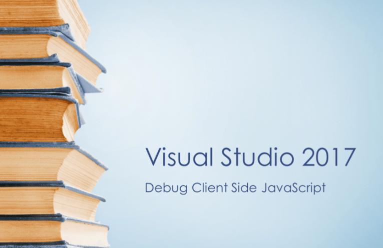 Debug Client Side JavaScript