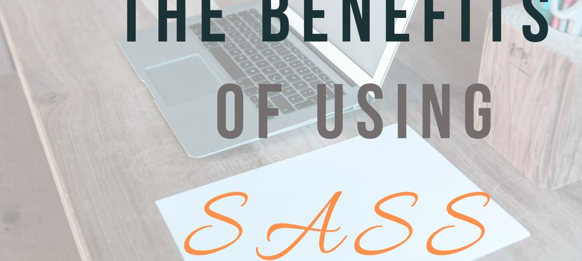 Sassy CSS Benefits you need to know