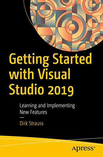 Dirk Strauss Publications - Getting Started with Visual Studio 2019