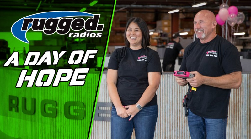 Rugged Radios: A Day of Hope