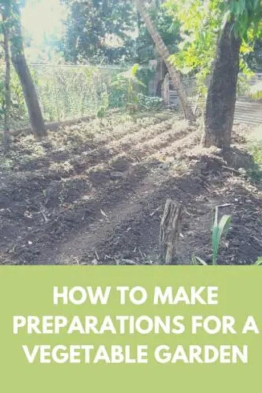 Make Preparations For A Vegetable Garden