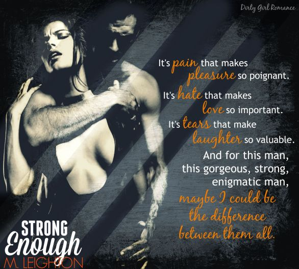 Strong Enough 2-DirtyGirlRomance