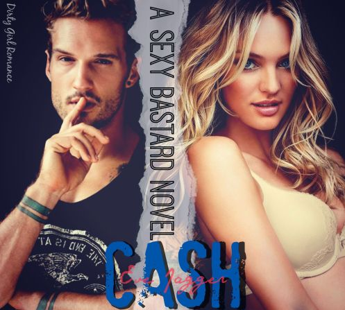 Cash- Dirty Girl Romance