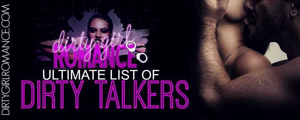 DGR List- Dirty talkers