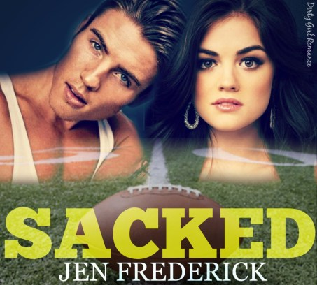 Sacked- Dirty Girl Romance