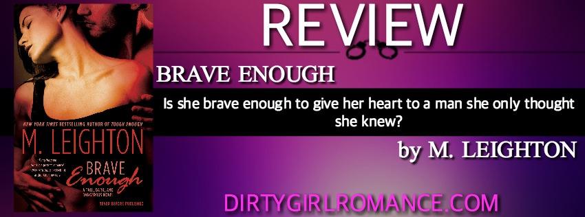 Review-Brave ENough