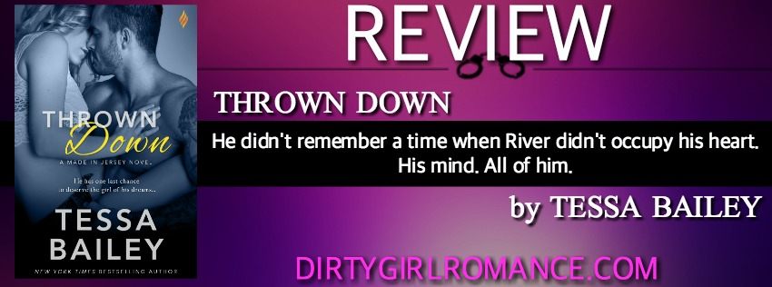 Review-Thrown Down