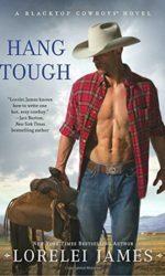 Hang Tough (Blacktop Cowboys Novel, #8)
