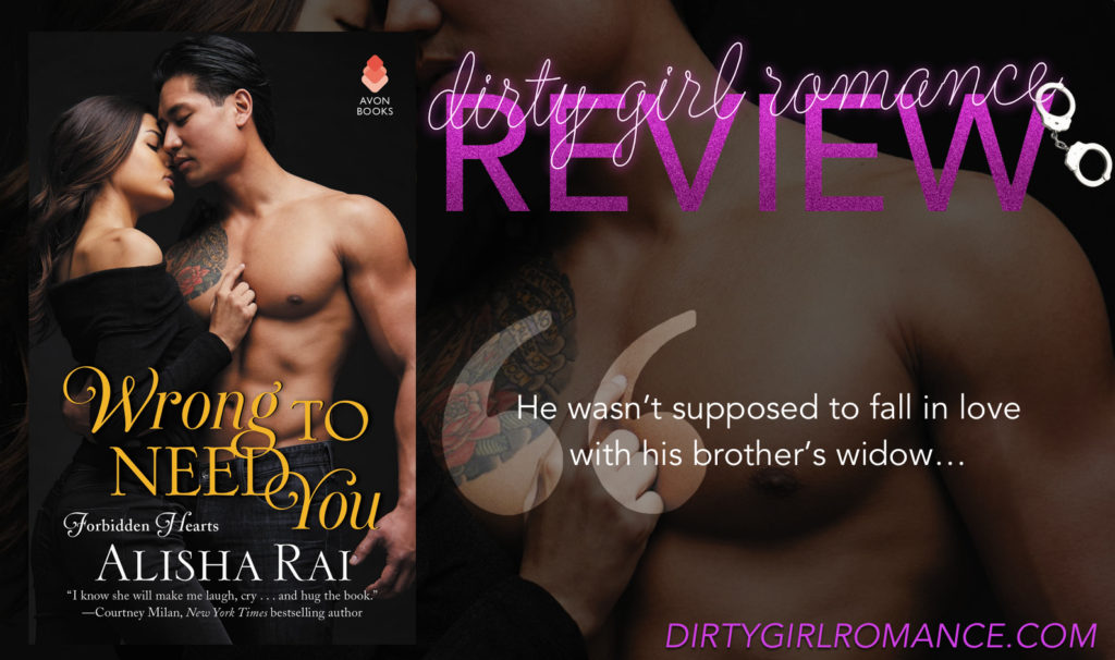 Review Wrong To Need You By Alisha Rai