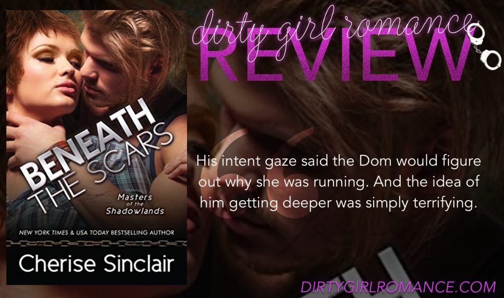 New Release & Review: Beneath The Scars by Cherise Sinclair
