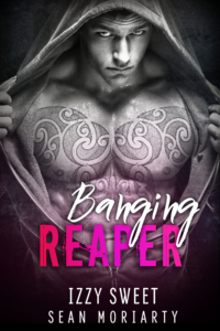 Banging Reaper by Izzy Sweet & Sean Moriarty