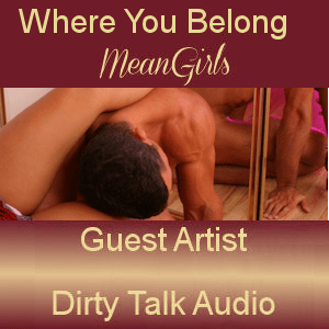 MeanGirls erotic audio cfnm worship