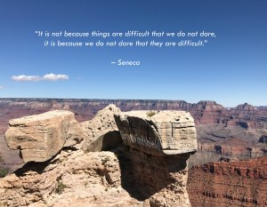 """""""It is not because things are difficult that we do not dare, it is because we do not dare that they are difficult."""" - Seneca Personal Development Perfectionism Blogs"""