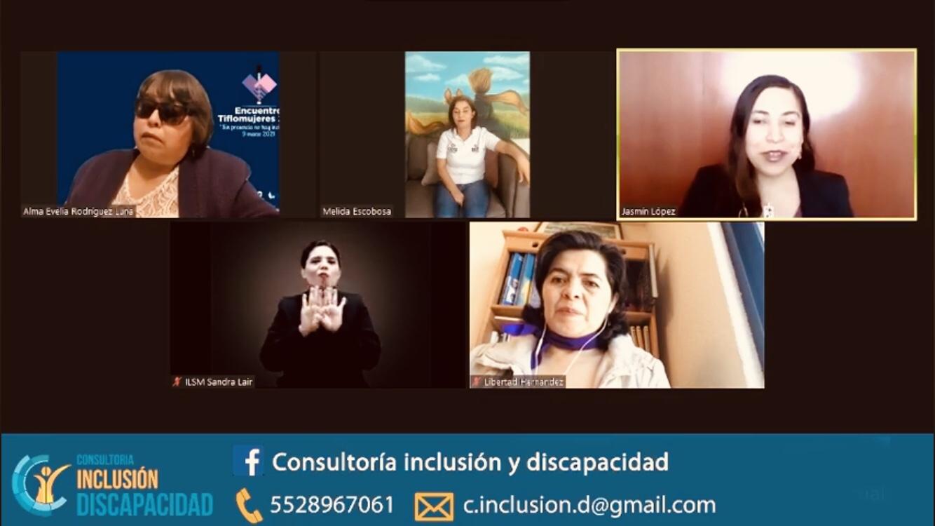 Captura de pantalla del Tifloencuentro realizado en la plataforma zoom y transmitido por Facebook. En la imagen se ve a Alma Evelia, Mélida Escobosa, Jazmín López, Libertad Hernández, y la intérprete Sandra Lair.