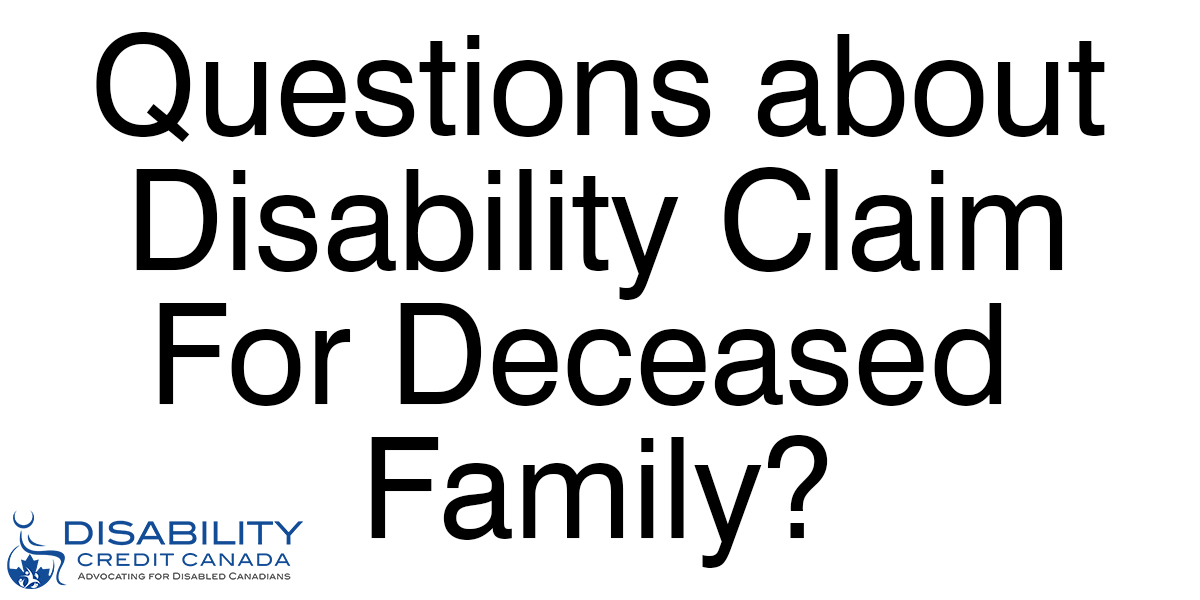 Can I claim the Canadian Disability Tax Credit on behalf