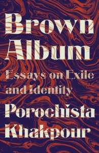 Book cover that features the title Brown Album: Essays on Exile and Identity, all in big bold white letters, against a backdrop of blue and red marbled color. Cover by Joan Wong.
