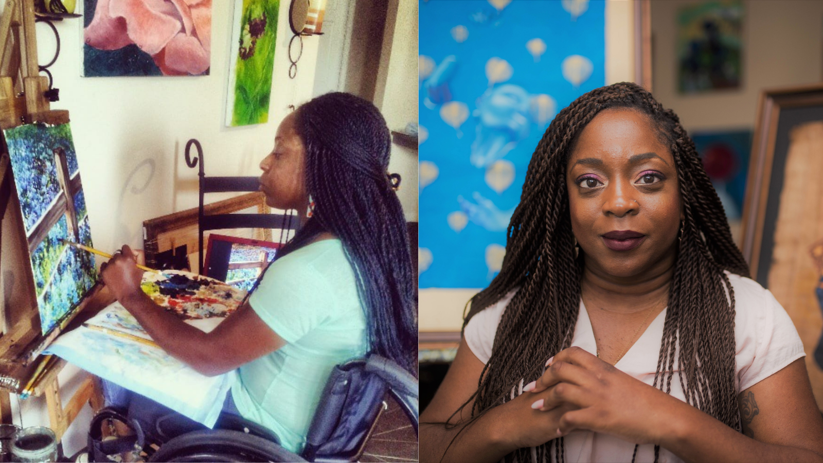 [left] Photo of Kemi Yemi-Ese, a young Nigerian American Black woman with long black braids. Kemi is painting at her easel while sitting in her manual wheelchair. The canvas is of a wooden fence and a field of bright blue-purple flowers. [right] Photo of Kemi Yemi-Ese, a young Nigerian American Black woman with long black braids. She is wearing a white short-sleeved shirt and her hands are clasped in front of her. Behind her are two canvases featuring her paintings, the one on the left is light blue painting with abstract shapes and the one on the right is a painting of an elder Black man