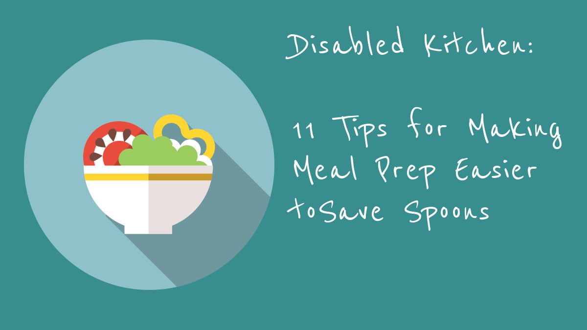 11 Tips for Making Meal Prep Easier