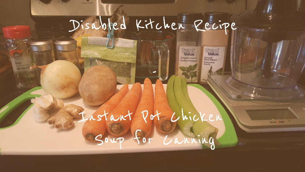 Instant Pot Chicken Soup for Canning title card