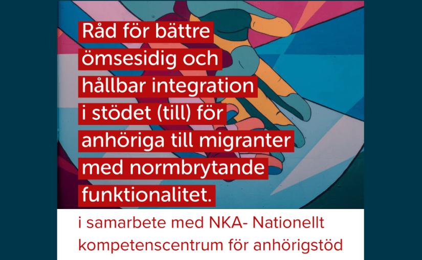 """(Svenska) Webinar """"Vägen mot ömsesidig integration"""" – i samarbete med NKA- Nationellt kompetenscentrum för anhörigstöd"""