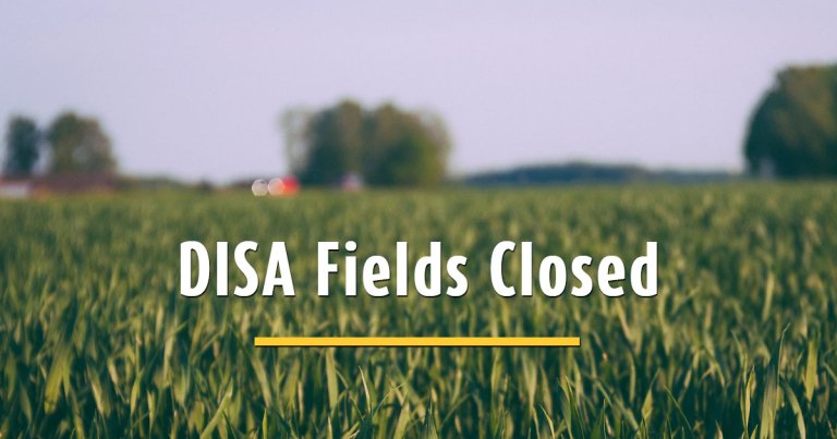 DISA Fields Closed Today