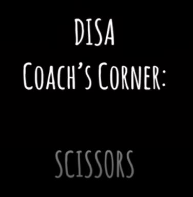 DISA Coach's Corner: Scissors