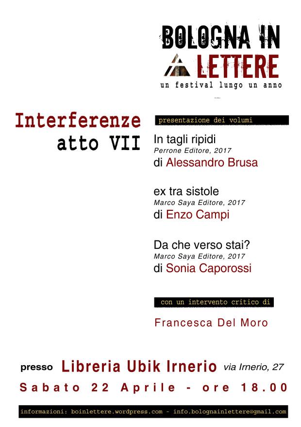 Bologna In Lettere 2017 – Interferenze Atto VII: Alessandro Brusa, Enzo Campi, Sonia Caporossi