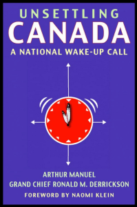"""A cover image of the book """"Unsettling Canada""""."""