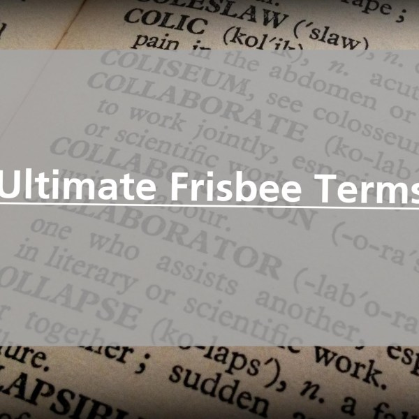 Ultimate Frisbee Terms