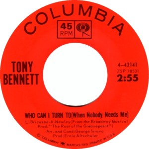 tony-bennett-who-can-i-turn-to-when-nobody-needs-me-columbia