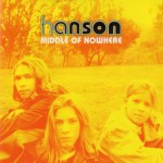Hanson - Middle of Nowhere US