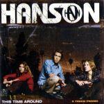 Hanson - This Time Around Promo