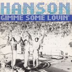 Hanson - Gimme Some Lovin UK Promo