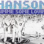 Hanson - Gimme Some Lovin UK Promo